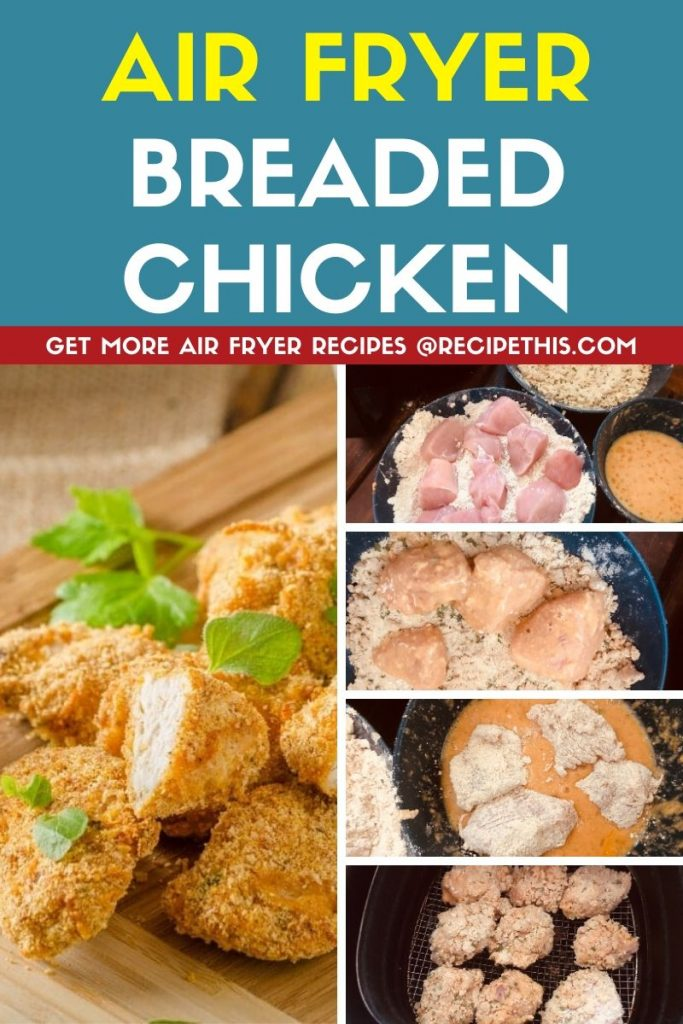 Air Fryer Breaded Chicken Step By Step