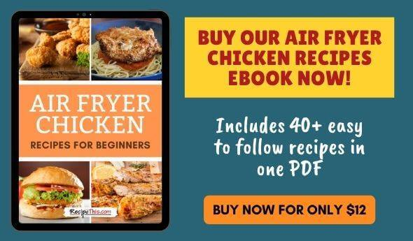 Air Fryer Chicken Recipes Ebook