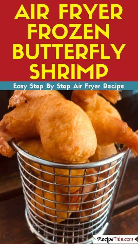 Air Fryer Frozen Butterfly Shrimp