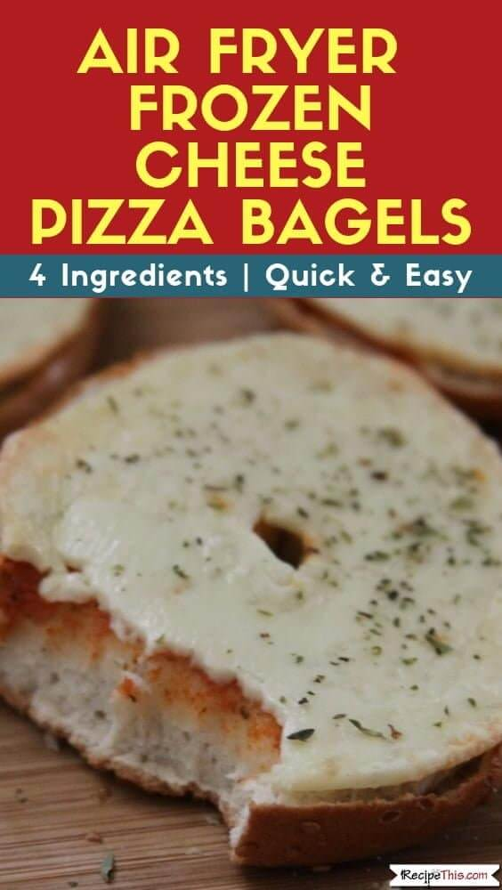 Air Fryer Frozen Cheese Pizza Bagels
