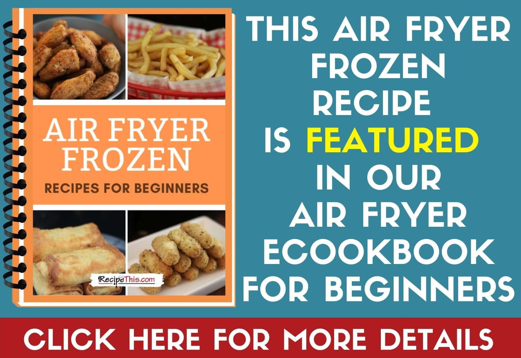 Air Fryer Frozen Food For Beginners Ebook Page