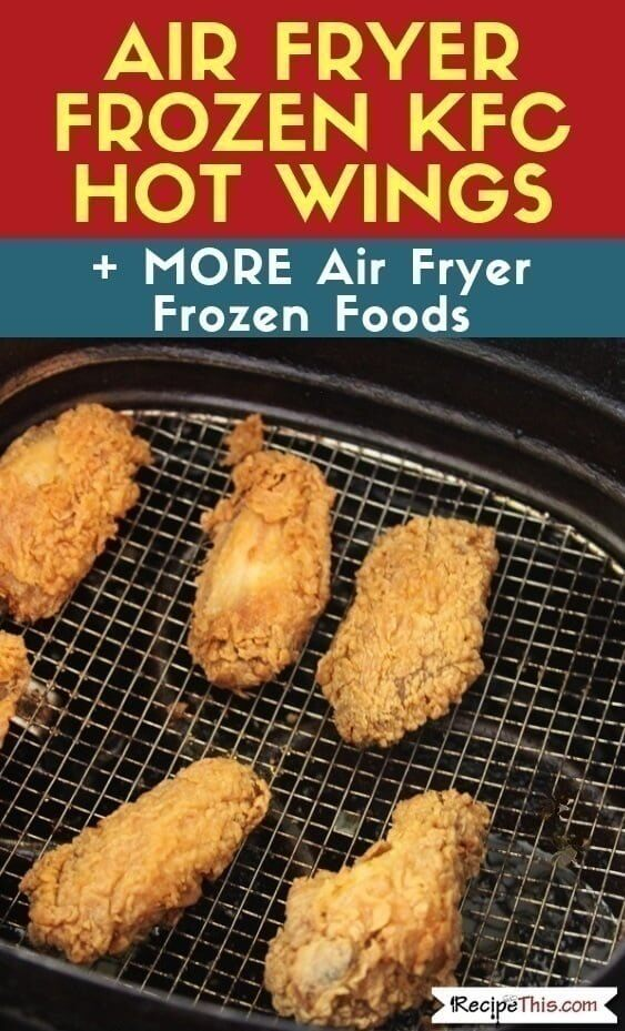 Air Fryer Frozen KFC Hot Wings