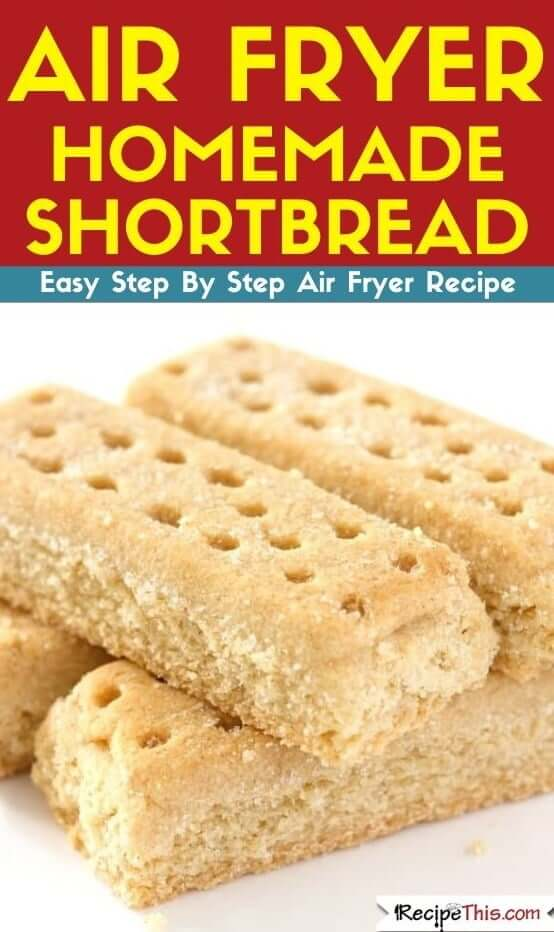 Air Fryer Homemade Shortbread