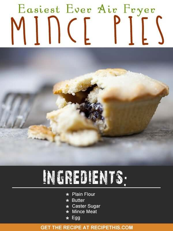 Airfryer Recipes | Welcome to my Easiest Ever Air Fryer Mince Pies recipe from RecipeThis.com