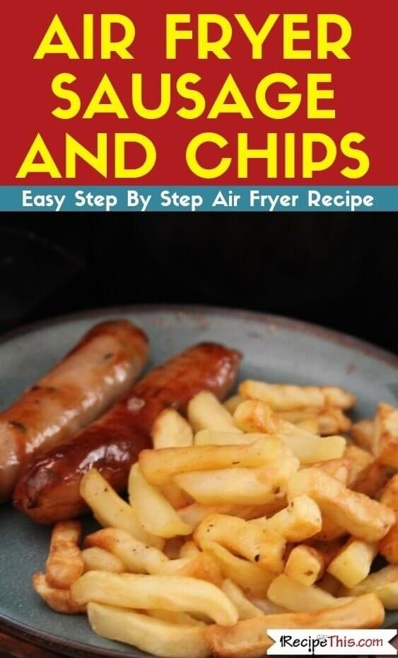 Air Fryer Sausage And Chips air fryer recipe