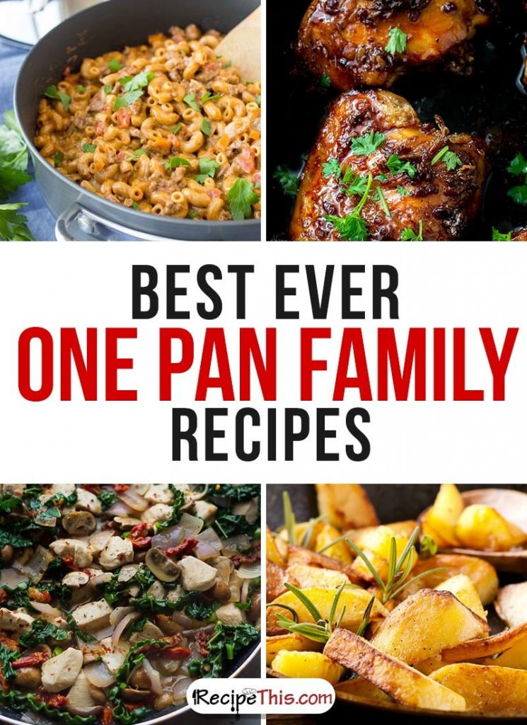 Marketplace | Best Ever One Pan Family Recipes from RecipeThis.com