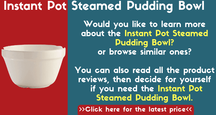 Instant Pot Accessories. Read all about the best accessories for the Instant Pot Pressure Cooker including this Instant Pot Steamed Pudding Bowl.