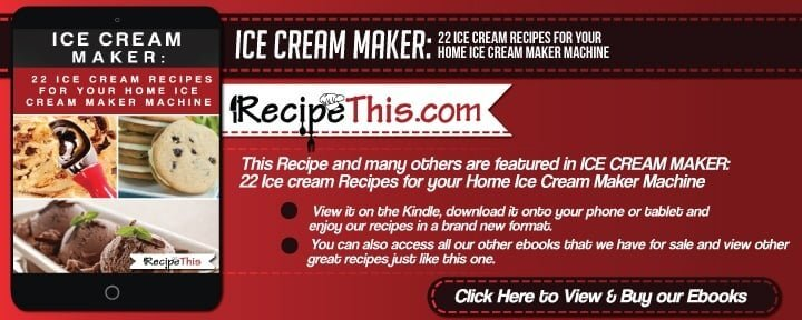 Icecream Maker Recipes | Get 22 ice cream recipes for your home ice cream maker machine here at RecipeThis.com