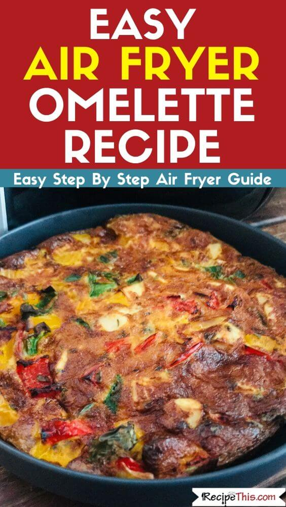 Easy Air Fryer Omelette Recipe