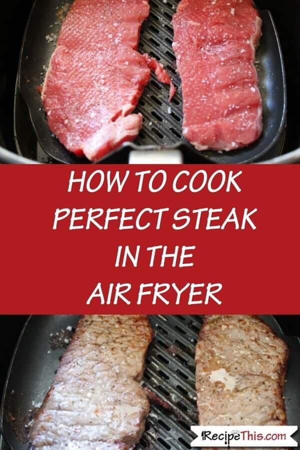 How To Cook Steak In The Air Fryer