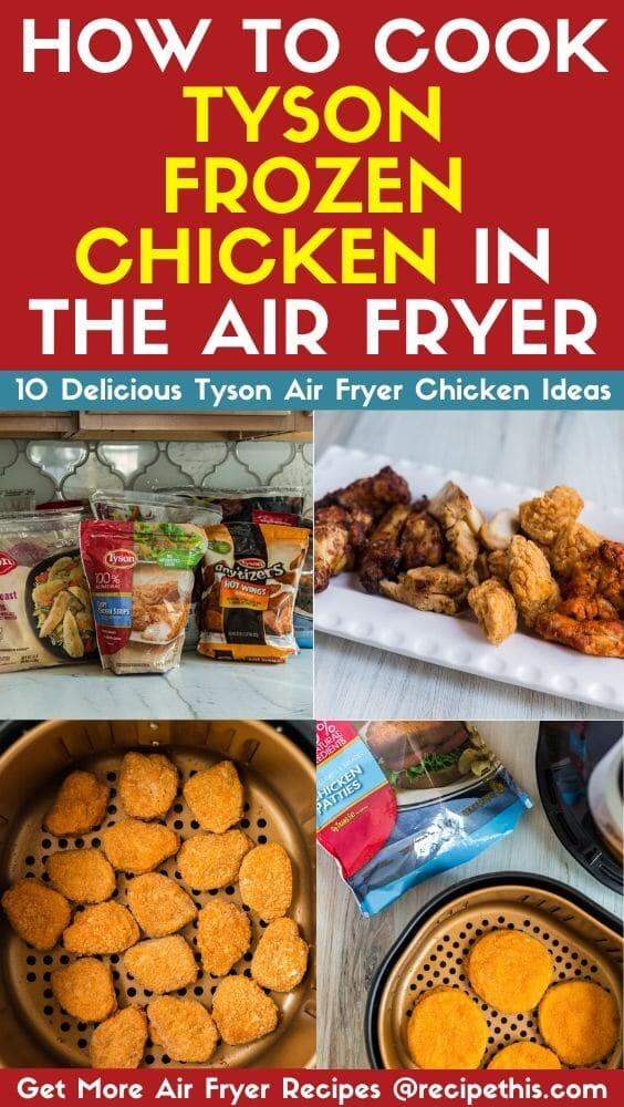 How to cook tyson frozen chicken in the air fryer inc recipes