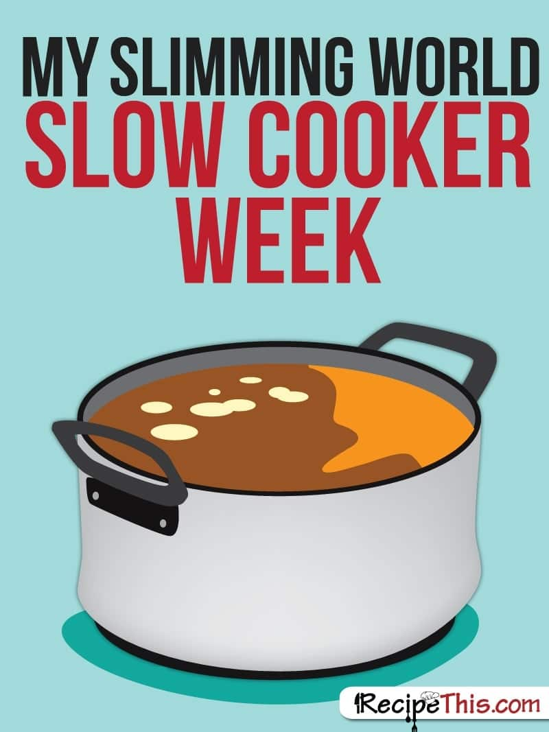 My slimming world slow cooker week recipe this The slimming world