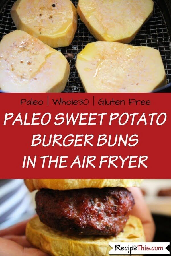 Paleo Sweet Potato Burger Buns In The Air Fryer
