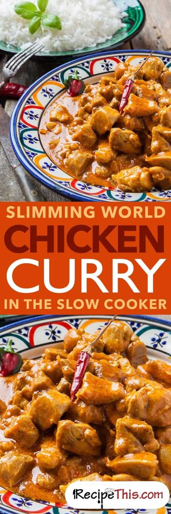 Slimming World Chicken Curry In The Slow Cooker Recipe This