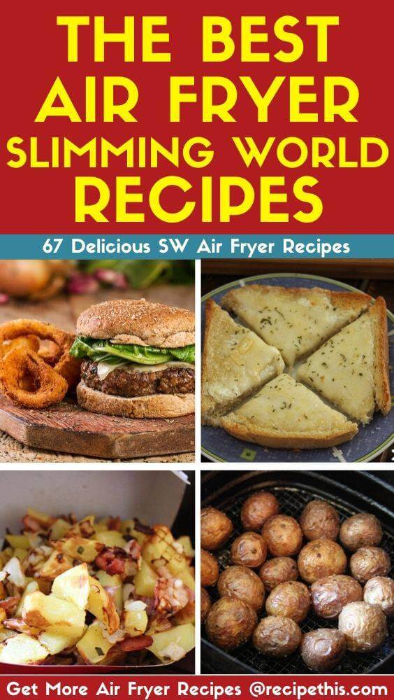 The Best Air Fryer Slimming World Recipes