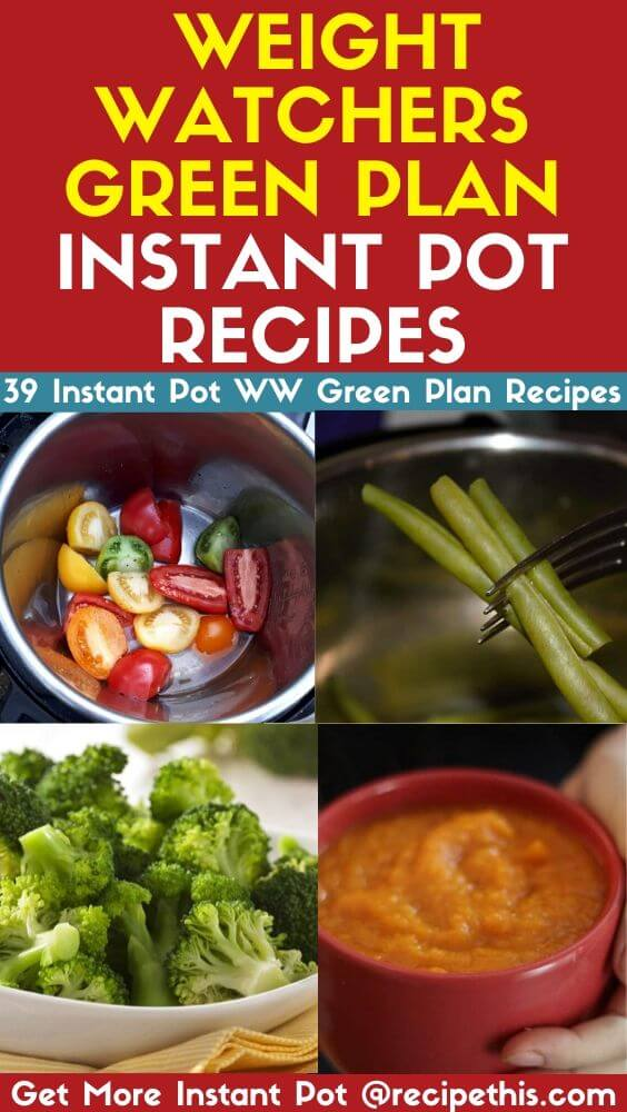 Weight Watchers Green Plan Instant Pot Recipes
