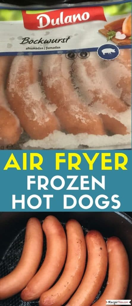air fryer frozen hot dogs recipe