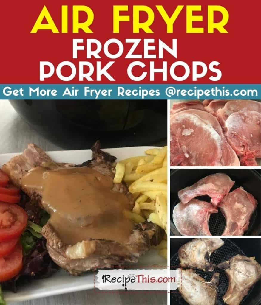 air fryer frozen pork chops step by step