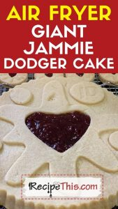 air fryer giant jammie dodger cake recipe
