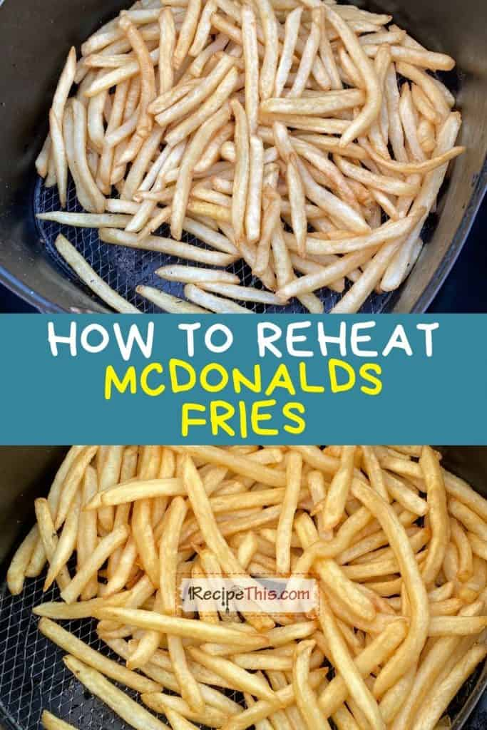 how to reheat mcdonalds fries recipe