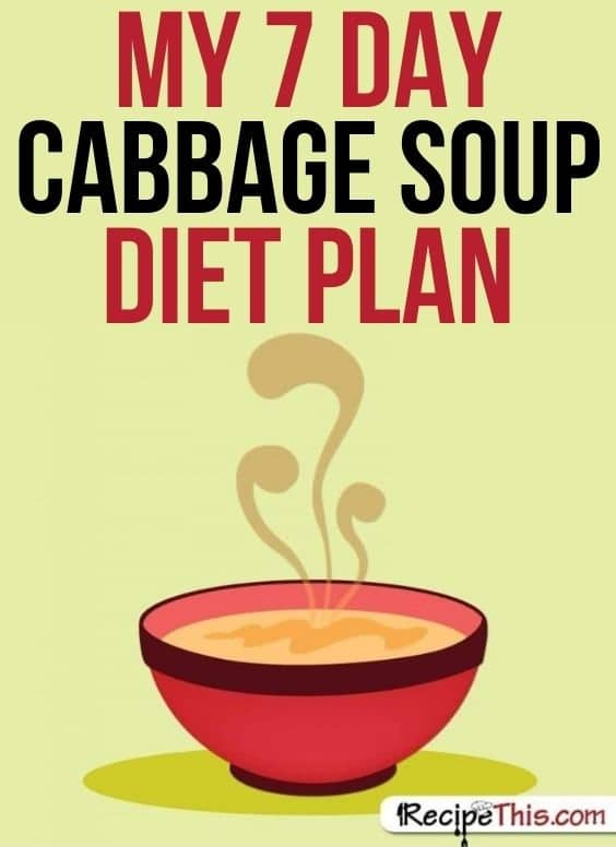 my 7 day cabbage soup diet plan