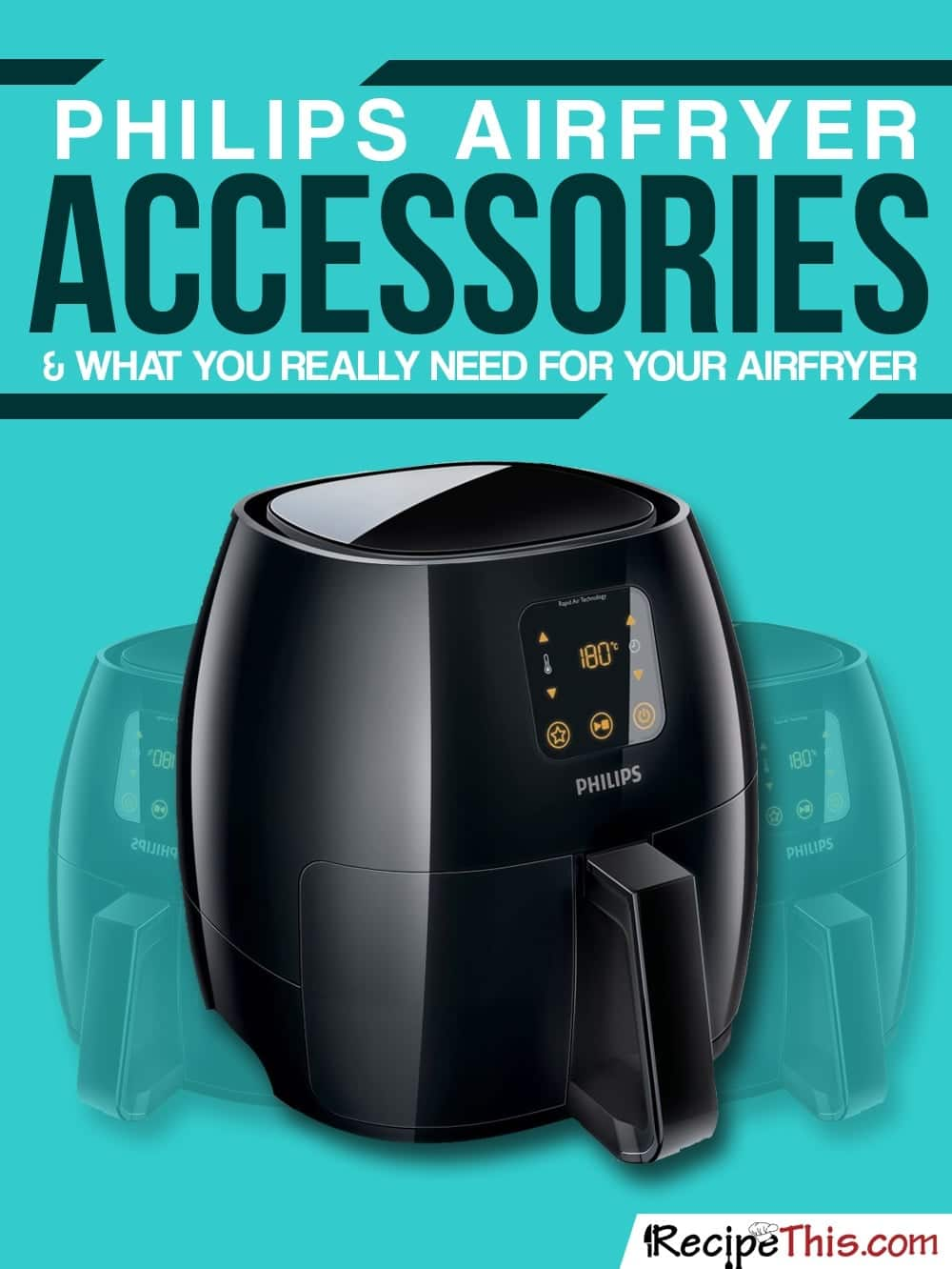 Philips Airfryer Accessories | Recipe This